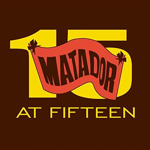 Matador At Fifteen [Explicit]