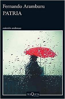 Book's Cover of Patria (Andanzas) (Español) Tapa blanda – 6 septiembre 2016