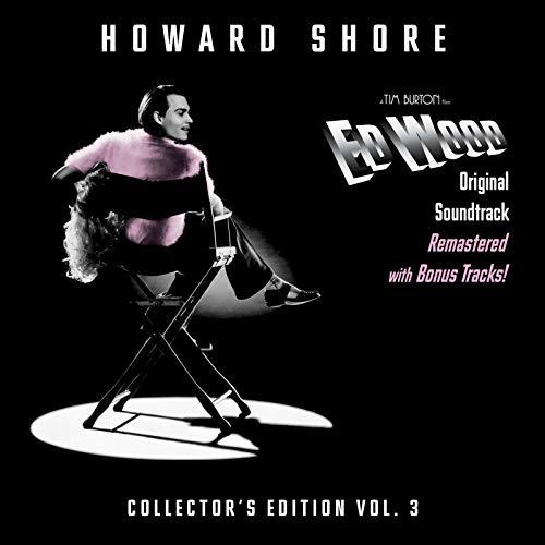 Ed Wood (Original Soundtrack) [Collector's Edition Vol. 3]