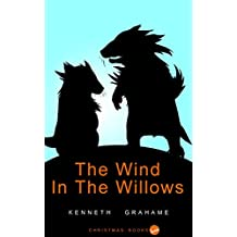 The Wind In The Willows: (Illustrated)