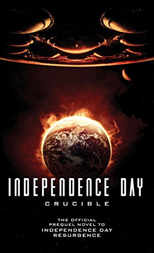 Independence Day Crucible Official Prequel product image