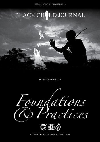 Black Child Journal: Rites of Passage Foundations & Practices (Special Edition)