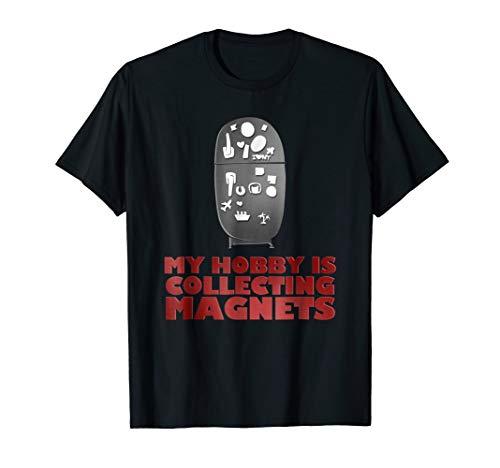 Collecting Magnets Refrigerator Fridge Magnets Tshirt