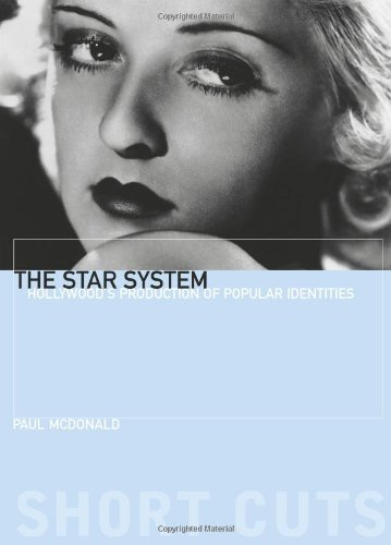 The Star System: Hollywood's Production of Popular Identities (Short Cuts)