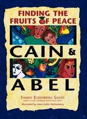 Peace Fruit - Cain and Abel : Finding the Fruits of Peace