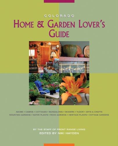 - Colorado Home & Garden Lover's Guide (Front Range Living Guides)