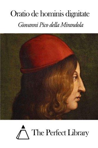 Download Oratio de hominis dignitate (Perfect Library) (Latin Edition) pdf