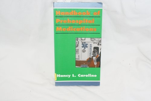 Handbook Of Prehospital Medications