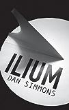 Ilium (GOLLANCZ S.F.)