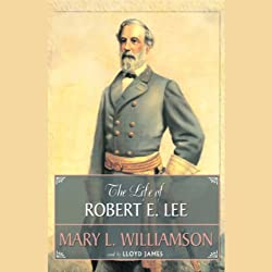 The Life of Robert E. Lee
