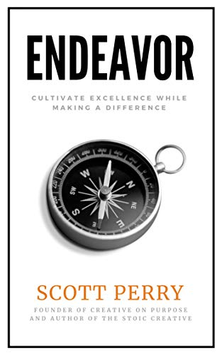 Endeavor: Cultivate Excellence While Making a Difference