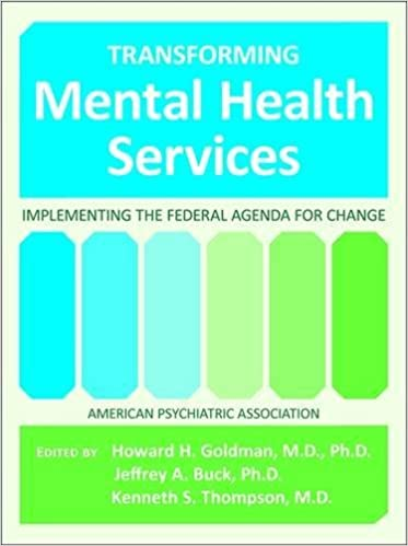 Transforming Mental Health Services Implementing The Federal Agenda