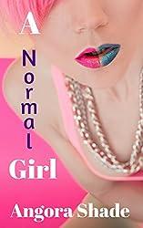 A Normal Girl