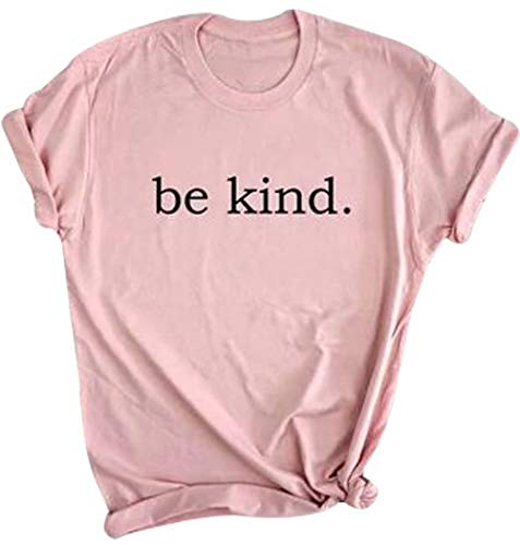 Be Kind Tshirts Womens Funny Inspirational Short Sleeve T Shirt Christian Teacher Shirts Tops Size XL (Pink) -