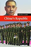 China's Republic, Diana Lary, 0521842565