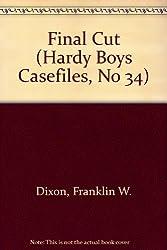 Final Cut (Hardy Boys Casefiles, No 34)