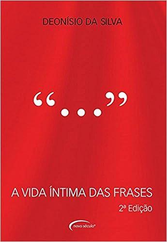 A Vida íntima Das Frases 9788576798408 Livros Na Amazon Brasil