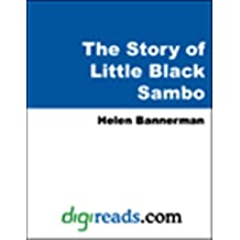 The Story of Little Black Sambo [with Biographical Introduction]