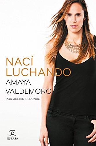 Amazon.com: Nací luchando (Spanish Edition) eBook: Amaya ...
