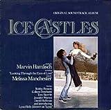 Ice Castles: Original Soundtrack Album [LP Record]
