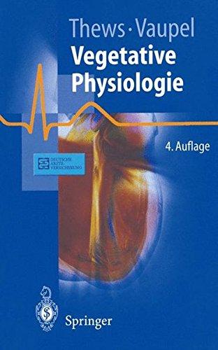 Vegetative Physiologie (Springer-Lehrbuch)