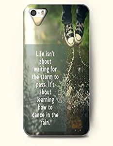 iPhone 5 5S Case OOFIT Phone Hard Case ** NEW ** Case with Design Life Isn'T About Waiting For The Storm To Pass, It'S About Learning To Dance In The Rain- Jump With Waters - Case for Apple iPhone 5/5s