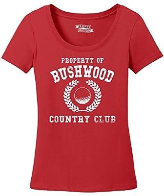 Comical Shirt Ladies Property of Bushwood Funny Caddyshack Shirt Scoop Tee
