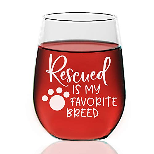 Rescued is My Favorite Breed, Dog Rescue Custom Stemless Wine glass 21 ounce, Mothers Day Gift, Wine Glass Christmas Gift, Best Friends Gift, Sisters - Wine Breed Dog Glass