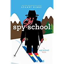 Spy Ski School (Spy School Book 4)