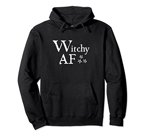 Witchy AF - Funny Wiccan Good Witch Hooded Sweatshirt -