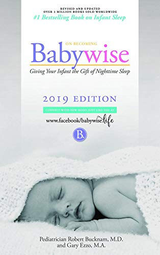 (On Becoming Babywise: Giving Your Infant the Gift of Nighttime Sleep