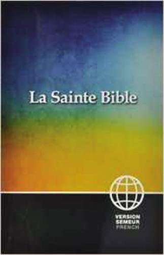 Semeur, French Bible, Paperback La Sainte Bible Version Semeur  [Zondervan] (Tapa Blanda)
