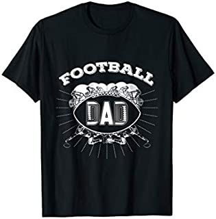 Football Dad Sports Ball  Cool Football Player Gift Need Funny Tee Shirt