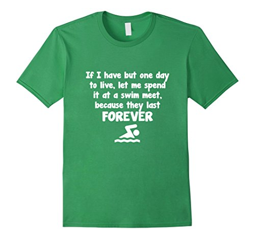 Men's Swim Meets Last Forever Funny T-Shirt Large Grass