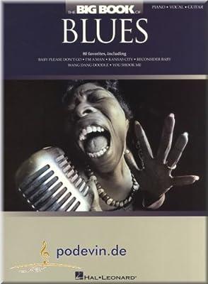 The Big Book Of Blues – Songbook Partituras para Piano, canto y ...