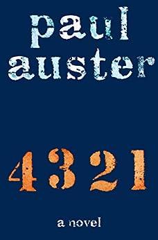 4 3 2 1: A Novel por [Auster, Paul]