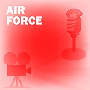 Air Force (Dramatized) Radio/TV Program