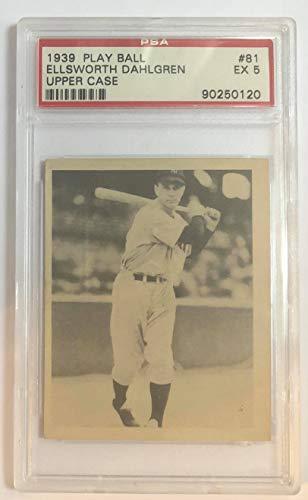 1939 Play Ball Ellsworth Dahlgren Upper Case Baseball Card #81 PSA Graded EX 5