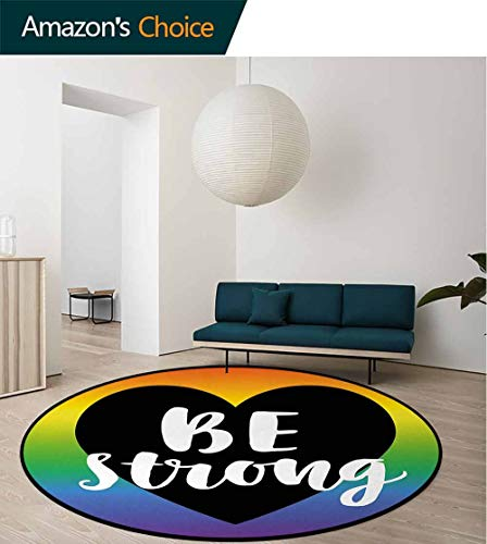 DESPKON-HOME Pride Modern Vintage Rugs,Be Strong Gay Parade Slogan Rights Equality Love Valentines Theme with A Heart Icon Area Rug - Perfect for Any Place Diameter-39 Inch,Multicolor ()