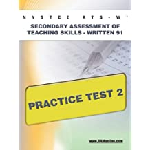NYSTCE ATS-W Secondary Assessment of Teaching Skills -Written 91 Practice Test 2