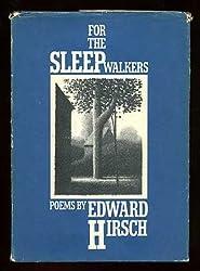 FOR THE SLEEPWALKERS (Knopf poetry series)