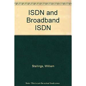ISDN and Broadband ISDN