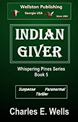 Indian Giver (Whispering Pines Book 5)