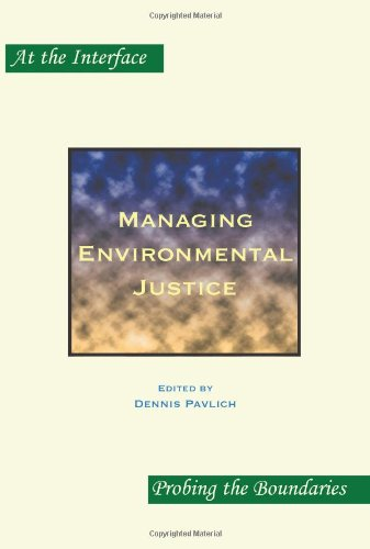 Managing Environmental Justice. (At the Interface / Probing the Boundaries)