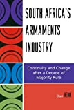South Africa's Armaments Industry: Continuity and Change after a Decade of Majority Rule