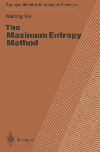 The Maximum Entropy Method (Springer Series in Information Sciences)