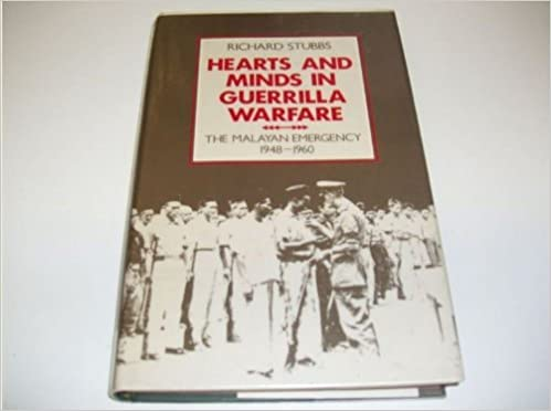 Book Hearts and Minds in Guerrilla Warfare: The Malayan Emergency 1948-1960 (East Asian Historical Monographs) by Stubbs Richard (1989-10-05)