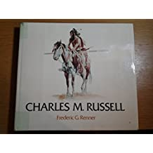 Charles, M.Russell: Paintings, Drawings and Sculpture in the Amon G.Carter Collection