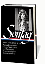 Susan Sontag: Essays of the 1960s & 70s (Library of America)