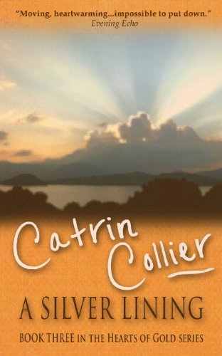 A Silver Lining (Hearts of Gold)